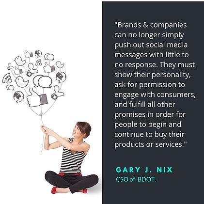 -Brands__companies_can_no_longer_simply_push_out_social_media_messages_with_little_to_no_response._They_must_show_their_personality_ask_for_permission_to_engage_with_consumers_and_fulfill_all_other_promises_in_order_for_people_to_begin_a.jpg