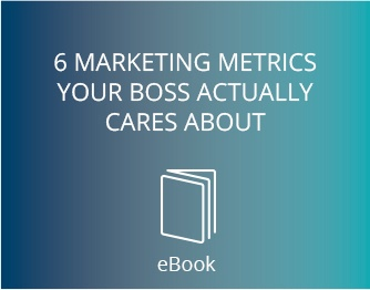 6 Marketing Metrics Your Boss Actually Cars About
