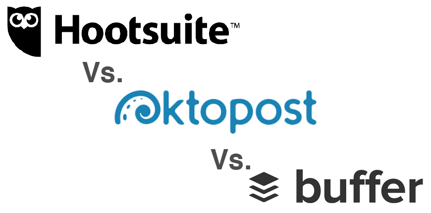 Hootsuite vs. Oktopost vs. buffer 2.0