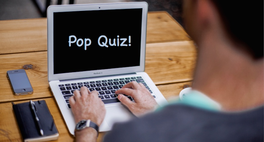 Pop Quiz! Content Marketing Quizzes, Why Use Them?