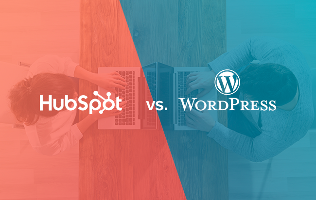 HubSpot or WordPress - Which Is Better